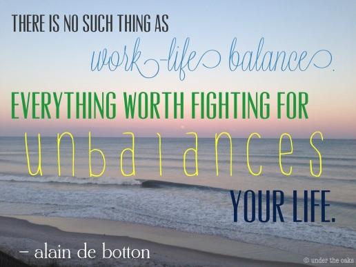 Under the Oaks blog: Have a balanced week.