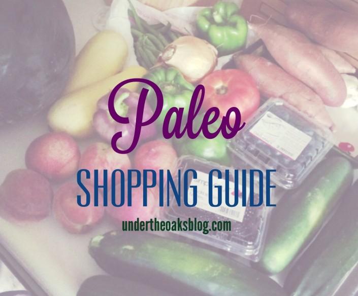 Under the Oaks blog: How We Shop #Paleo - #paleogrocerylist
