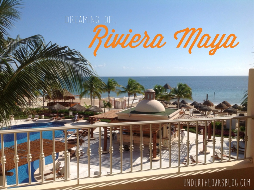 Under the Oaks blog: Dreaming of... Riviera Maya #Mexico #honeymoon #travel #tulum