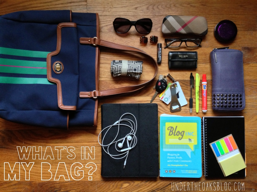 Under the Oaks blog: What's in my bag?