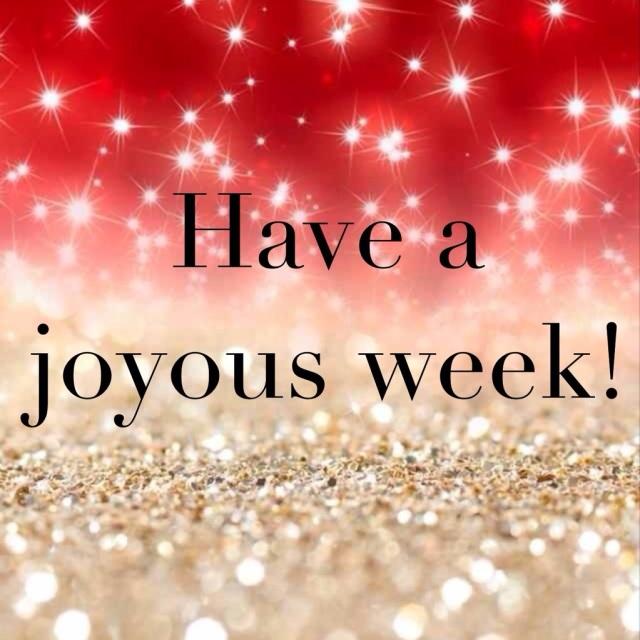 Under the Oaks blog : Have a joyous week