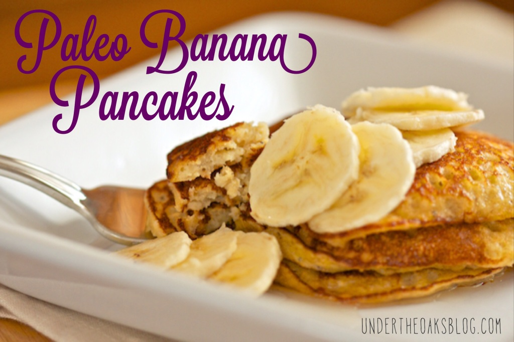 Under the Oaks blog: Christmas Morning Breakfast: Paleo Banana Pancakes