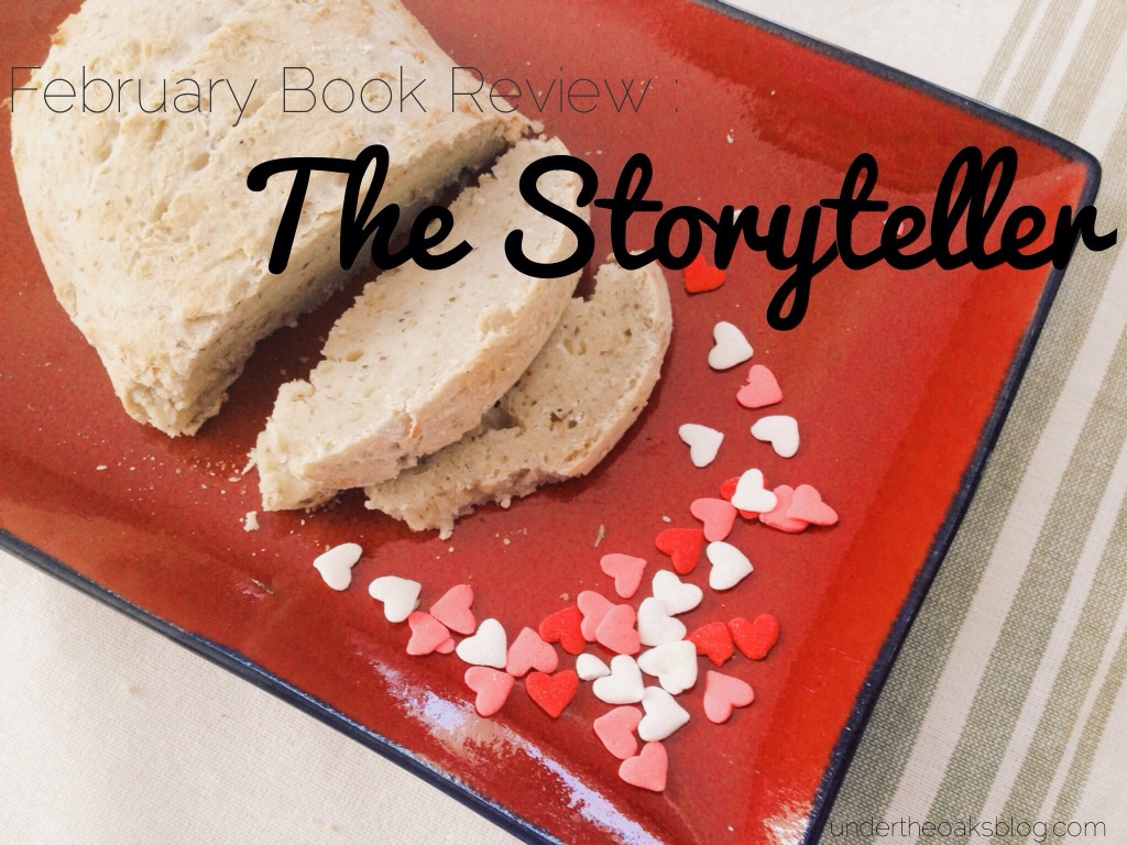 Under the Oaks February Book Review : The Storyteller