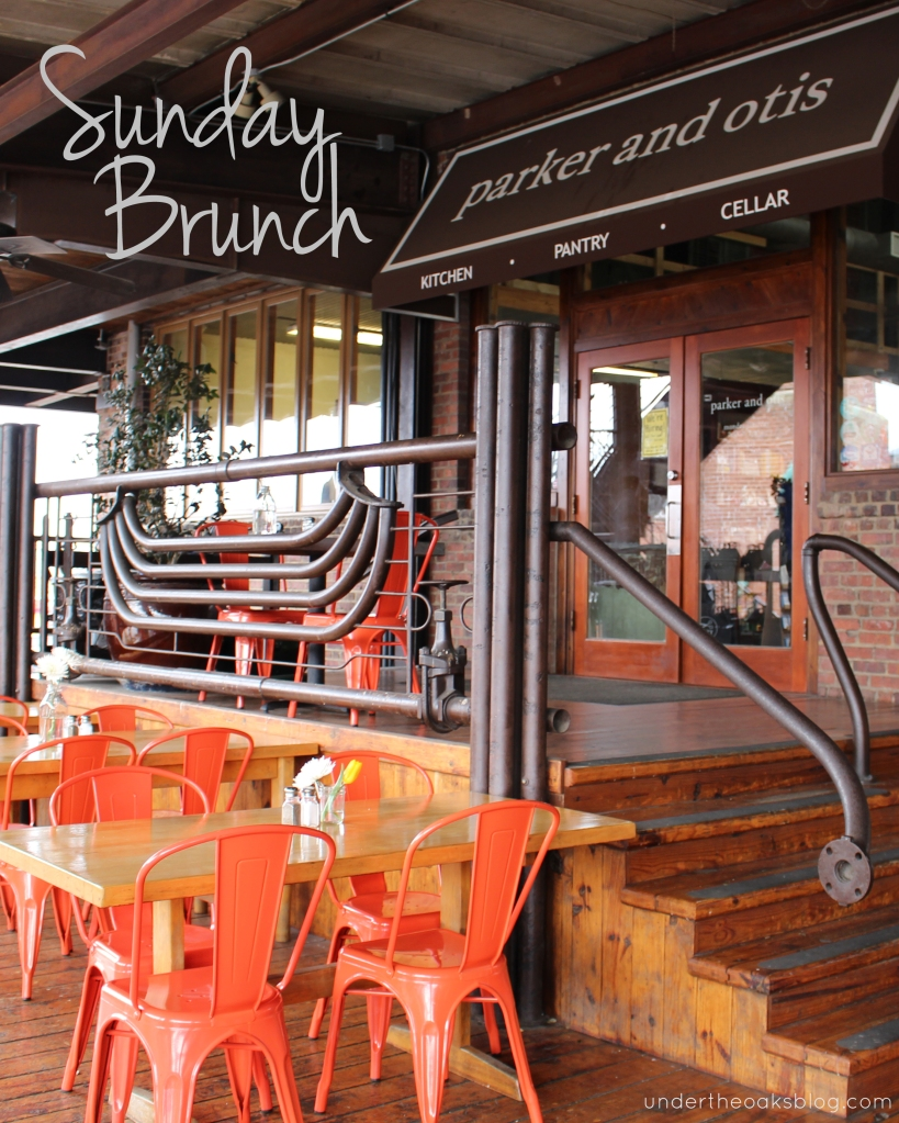Under the Oaks blog: Sunday Brunch: Parker and Otis #durham