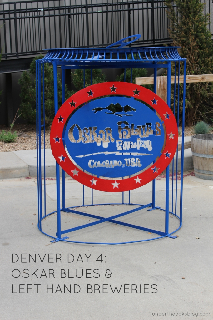 Under the Oaks blog: Hello #Denver: Mile-High Recap Pt. 1 #OskarBlues #beer #craftbeer #Colorado