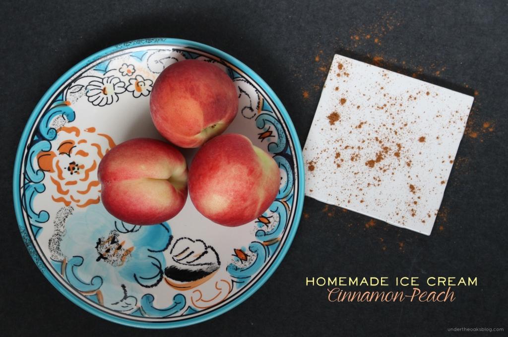 Under the Oaks blog: Homemade Cinnamon Peach Ice Cream