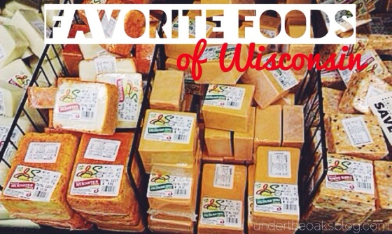 Under the Oaks: Favorite Foods of Wisconsin