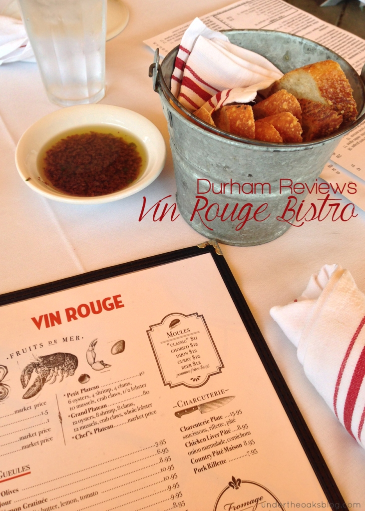 Under the Oaks blog: Durham Reviews: Vin Rouge Bistro